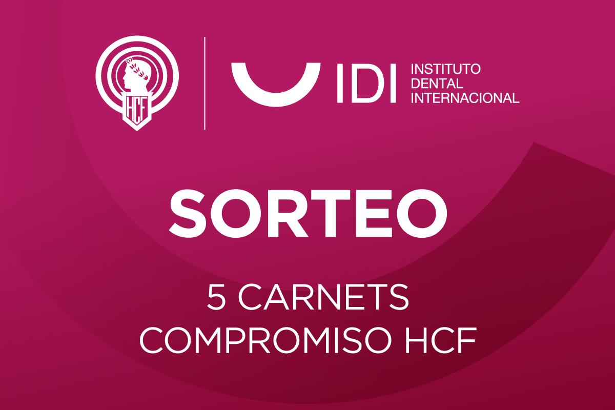 ¡SORTEO 5 CARNETS COMPROMISO HCF!